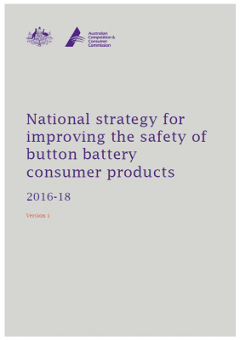 National strategy for improving the safety of button battery consumer products