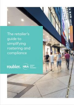 Roubler | The retailer's guide to simplifying rostering and compliance